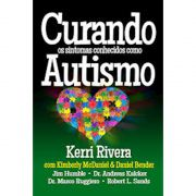 Livro Curando os Sintomas Conhecidos Como Autismo