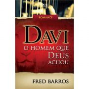 Livro Davi - O Homem que Deus Achou
