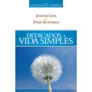 Livro Dedicados à Vida Simples - Série Discipulado de Liderança