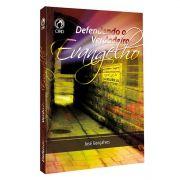 Livro Defendendo o Verdadeiro Evangelho