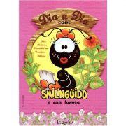 Livro Dia a Dia com Smilingüido e sua Turma - Capa Rosa