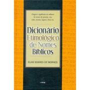 Livro Dicionário Etimológico de Nomes Bíblicos - Produto Reembalado