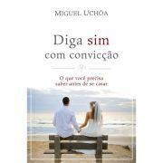 Livro Diga Sim Com Convicção - Produto Reembalado