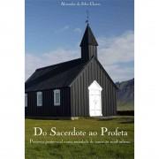 Livro Do Sacerdote ao Profeta - Presença Pentecostal Numa Sociedade de Transição Rural-Urbana