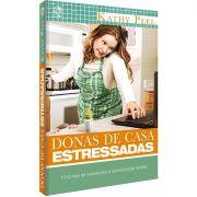 Livro Donas de Casa Estressadas