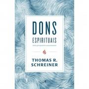 Livro Dons Espirituais: uma Perspectiva Cessacionista