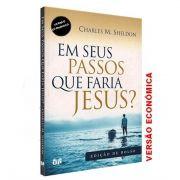 Livro Em seus Passos o Que Faria Jesus? Edição de Bolso - Versão Econômica