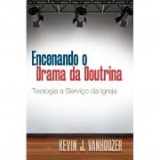 Livro Encenando o Drama da Doutrina