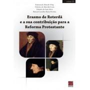 Livro Erasmo de Roterdã e a sua Contribuição para a Reforma Protestante