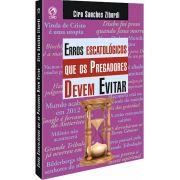Livro Erros Escatológicos que os Pregadores Devem Evitar