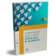 Livro Escolhas & Alianças