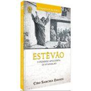 Livro Estêvão: O Primeiro Apologista do Evangelho