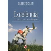 Livro Excelência no Trato com As Crianças