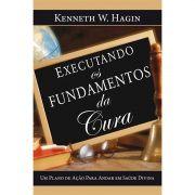 Livro Executando Os Fundamentos Da Cura