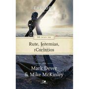 Livro Explore as Escrituras - 90 dias em Rute, Jeremias e 1Coríntios