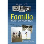 Livro Família - Hora da Mudança