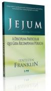 Livro Jejum - A Disciplina Particular Que Gera Recompensas Públicas