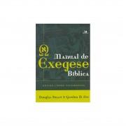 Livro Manual de Exegese Bíblica - Antigo e Novo Testamentos