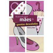 Livro Manual Para Mães de Garotas Descoladas - Produto Reembalado