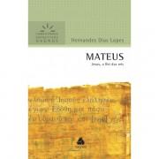 Livro Mateus | Comentários Expositivos Hagnos