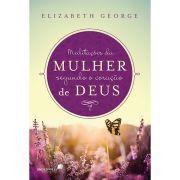 Livro Meditações da Mulher Segundo o Coração de Deus