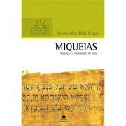 Livro Miqueias | Comentários Expositivos Hagnos