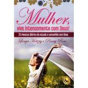 Livro Mulher Viva Intensamente com Deus