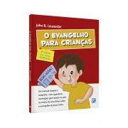 Livro O Evangelho Para Crianças - 2ª Edição