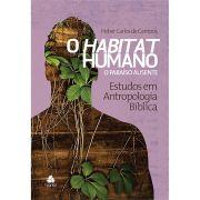 Livro O Habitat Humano - O Paraíso Ausente Volume 3