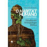 Livro O Habitat Humano - O Paraíso Criado Volume 1