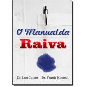 Livro O Manual da Raiva