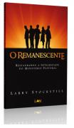 Livro O Remanescente - Restaurando a Integridade do Ministério Pastoral