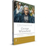 Livro O Zelo Evangelístico de George Whitefield - Série Um Perfil de Homens Piedosos