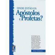 Livro Onde estão os Apóstolos e Profetas? Produto Reembalado