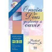 Livro Orações que Deus Gostaria de Ouvir - Com CD de Áudio