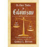 Livro Os Cinco Pontos do Calvinismo