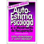 Livro Os Fatos Sobre Auto-Estima, Psicologia e o Movimento de Recuperação