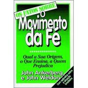 Livro Os Fatos Sobre o Movimento da Fé