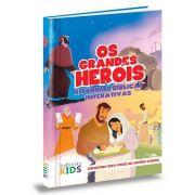 Livro Os Grandes Heroís - Histórias Bíblicas Interativas