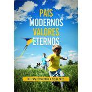 Livro Pais Modernos, Valores Eternos
