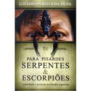 Livro Para Pisardes Serpentes e Escorpiões