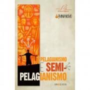 Livro Pelagianismo e Semi-Pelagianismo.