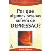 Livro Por que Algumas Pessoas Sofrem de Depressão?