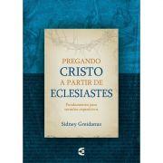 Livro Pregando Cristo a Partir de Eclesiastes