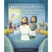 Livro Querido Jesus: Histórias Bíblicas Para Crianças