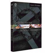 Livro Questões Cruciais do Novo Testamento