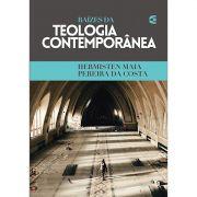 Livro Raízes da Teologia Contemporânea