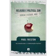 Livro Religião e Política, Sim; Igreja e Estado, Não