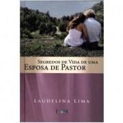 Livro Segredos de Vida de Uma Esposa de Pastor