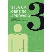Livro Seja um Obreiro Aprovado - Livro 3 (Nova Edição)